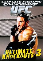 UFC. Ultimate knockouts 3