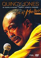 Quincy Jones 50 years in music : Quincy Jones &amp; friends live at Montreux