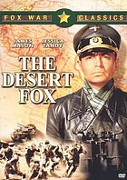 The desert fox the story of Rommel