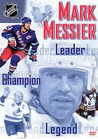 Mark Messier leader, champion, legend
