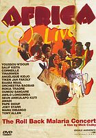 Africa live the Roll Back Malaria concert : a film