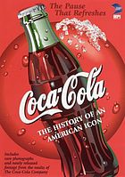 Coca-Cola the history of an American icon