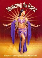 Mastering the dance bellydance choreography with Amar Gamal