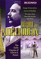 Before the Nickelodeon the early cinema of Edwin S. Porter