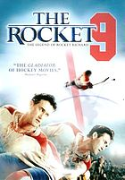 The Rocket 9 the legend of Rocket Richard