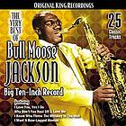 The very best of Bull Moose Jackson big ten-inch record