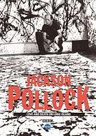 Jackson Pollock love and death on Long Island