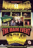 Wrestling gold. Collection # 2, The maim event