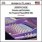 Sonatas and interludes for prepared piano