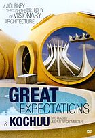 Great expectations a journey through the history of visionary architecture