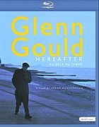 Glenn Gould hereafter Au dela du temps