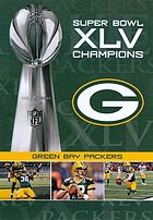 Super bowl XLV champions. Green Bay Packers