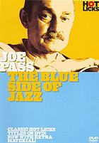 Joe Pass the blue side of jazz