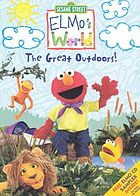 Elmo's world. The great outdoors