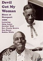 Devil got my woman Blues at Newport 1966
