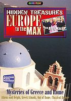 Europe to the max. Mysteries of Greece and Rome