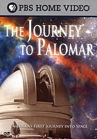 The journey to Palomar America's first journey into space : a film