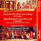 Concerto for oboe, strings and continuo in D minor Unpublished concertos and cantatas from Codex marciano It.IV-573