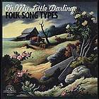 Oh my little darling folk song types