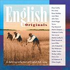 English originals [a defining collection of English folk song