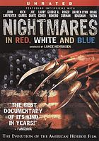 Nightmares in red, white and blue the evolution of the American horror film
