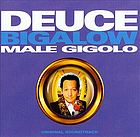 Deuce Bigalow, male gigolo original soundtrack