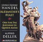 Alexander's feast [or, The power of music