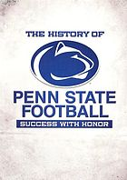 The history of Penn State football success with honor