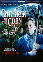 Children of the corn IV the gathering