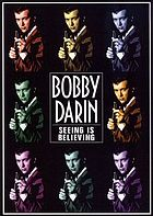 Bobby Darin seeing is believing