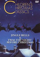 Jingle bells Twas the night before christmas