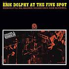 Eric Dolphy at the Five Spot. Vol. 2
