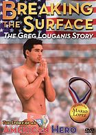 Breaking the surface the Greg Louganis story