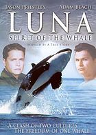 Luna spirit of the whale