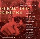 The Harry Smith connection a live tribute to The anthology of American folk music