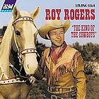 Roy Rogers : king of the cowboys