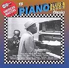 15 piano blues & boogie woogie classics