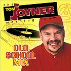 The Tom Joyner morning show old school mix