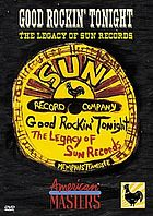 Good rockin' tonight the legacy of Sun Records