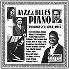 Jazz & blues piano. Volume 2, 1924-1947 more newly discovered titles & alternative takes