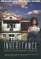 Inheritance [a Nazi legacy and the journey to change it