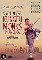 Shaolin Ulysses Kungfu monks in America