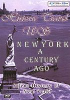 Historic travel US. New York a century ago