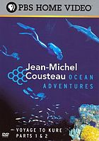 Jean-Michel Cousteau Ocean adventures voyage to Kure parts 1 & 2