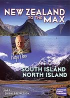 New Zealand to the max North Island, South Island