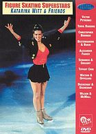 Figure skating superstars Katarina Witt & friends