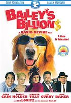 Bailey's billions a hero is unleashed