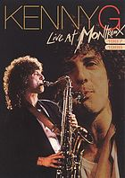 Kenny G live at Montreux 1987/1988