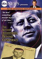 The Kennedy assassination beyond conspiracy