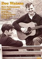 Doc Watson rare performances, 1963-1981